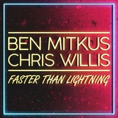 Faster Than Lightning (Single) - Ben Mitkus, Chris Willis
