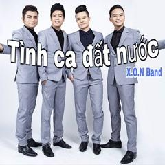 Tình Ca Đất Nước - X.O.N Band