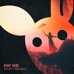 Right Here (Single) - Wallaby, Kédo Rebelle