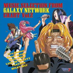 Macross 7 MUSIC SELECTION FROM GALAXY NETWORK CHART 2