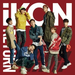 Return (Japanese Ver.) - iKON