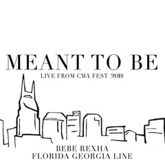 Meant To Be (Live from CMA Fest 2018) - Florida Georgia Line, Bebe Rexha