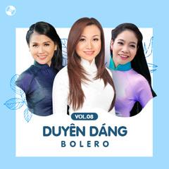 Duyên Dáng Bolero Vol 8 - Various Artists