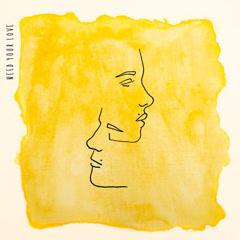 Need Your Love (Single) - Strandels
