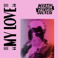 My Love (Single) - Martin Solveig