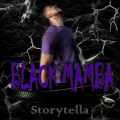 Black Mamba (EP) - StoryTella