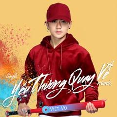 Yêu Thương Quay Về (Remix) (Single) - Việt Vũ