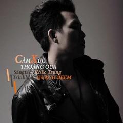 Cảm Xúc Thoáng Qua (Single) - Quách Beem