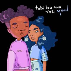 Tobi Lou And The Moon (Single) - Tobi Lou