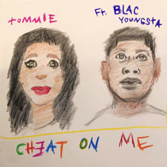 Cheat On Me (Single) - Tommie