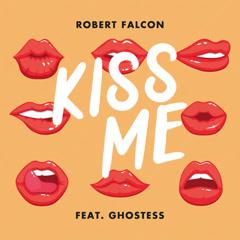 Kiss Me (Single) - Robert Falcon