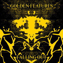 Falling Out (Single) - Golden Features