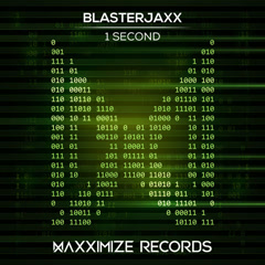 1 Second (Single) - BlasterJaxx
