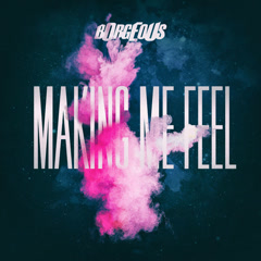 Making Me Feel (Single)