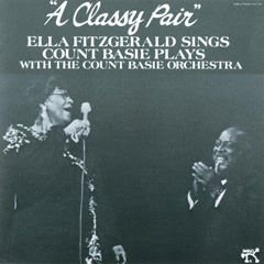 A Classy Pair - Ella Fitzgerald,The Count Basie Orchestra
