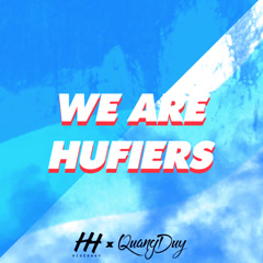 We Are Hufiers (Single) - Hiderway, Quang Duy