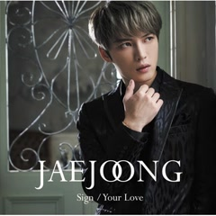 Sign/Your Love (Single)