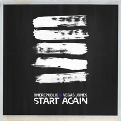 Start Again (Single) - OneRepublic, Vegas Jones