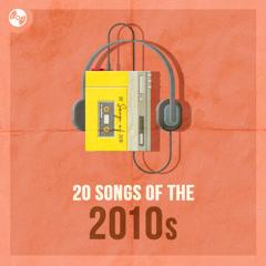 Top 20 Ca Khúc Quốc Tế Hay Nhất Nửa Đầu Thập Kỷ 2010 - Various Artists