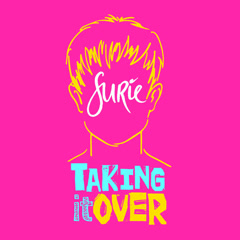 Taking It Over (Single) - SuRie