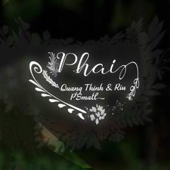 Phai (Single) - Quang Thịnh, Rìu
