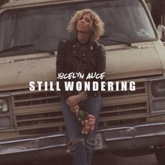 Still Wondering (Single) - Jocelyn Alice