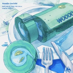 Roll Cake (Single) - Woodie Gochild