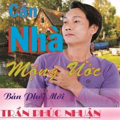 Căn Nhà Mộng Ước (New Version) (Single) - Chubi Trần