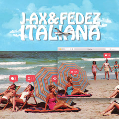 Italiana (Single) - J-AX & Fedez