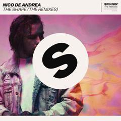 The Shape (The Remixes) - Nico De Andrea