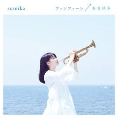Fanfare / Shunka Shuto - sumika
