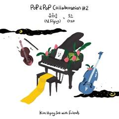 Kim Hyung Suk with Friends Pop & Pop Collaboration #2 N.Flying X O.ZO (Single)