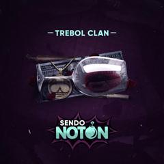 Sendo Noton (Single) - Trebol Clan