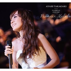 Takagaki Ayahi Classical Concert Premio Melodia CD1
