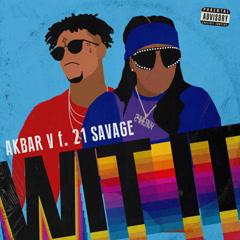 WIT IT (Single) - Akbar V