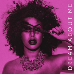 Dream About Me (Single)