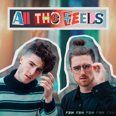 All The Feels (Single) - Fly By Midnight