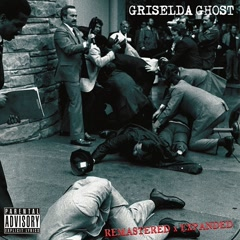 Griselda Ghost (Remastered & Expanded)