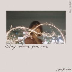 Stay Where You Are (Single)