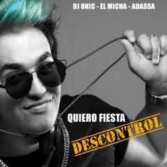 Quiero Fiesta (Descontrol)