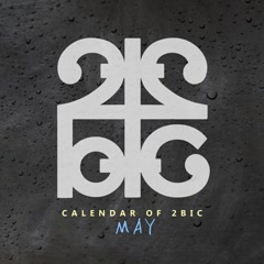 Calendar of 2BIC (May) (Single)