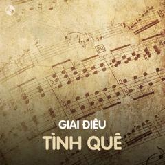 Giai Điệu Tình Quê - Various Artists