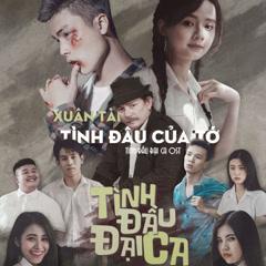 Tình Đầu Của Tớ (Tình Đầu Đại Ca OST) (Single)