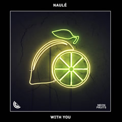 With You (Single) - Naulé