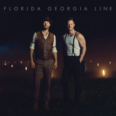 Florida Georgia Line (Single)