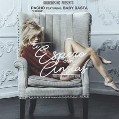 Te Espero Con Ansias (Single) - Pacho El Antifeka