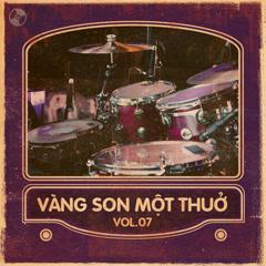 Vàng Son Một Thuở Vol 7 - Various Artists