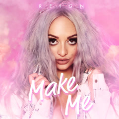 Make Me (Single) - Reign