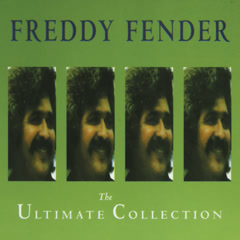 The Ultimate Collection - Freddy Fender