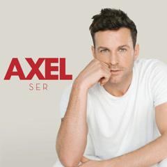 Ser - Axel